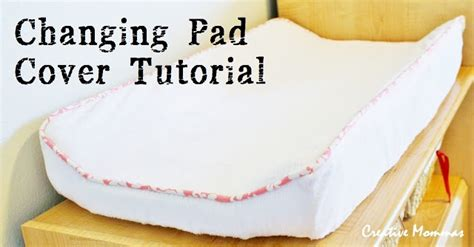 Changing Table Pad Cover Pattern Baby Changing Pad Cover Tutorial Diy Baby Pinterest