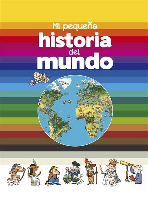 libro nios del mundo libros de 10 libros de historia filosofia geografia para ni 209 os 183 librer 237 a rafael alberti