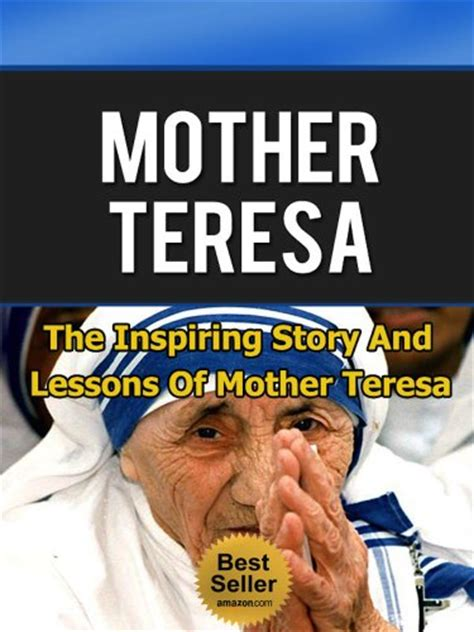 mother teresa biography epub ebook mother teresa the inspiring story and lessons of