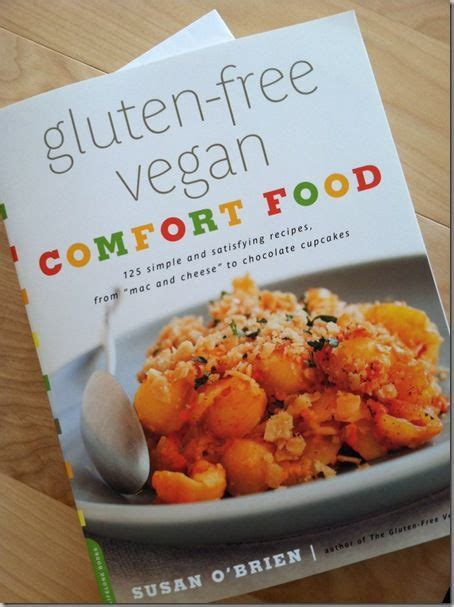 best vegan comfort food 17 best images about books on pinterest grain brain