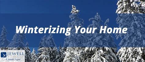 winterizing your home jewell mechanical