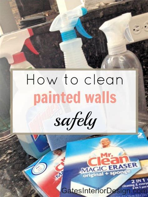 how to clean painted walls 17 best ideas about cleaning painted walls on pinterest