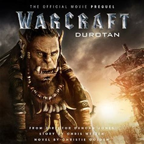 warcraft durotan the official 1783299606 warcraft durotan the official movie prequel