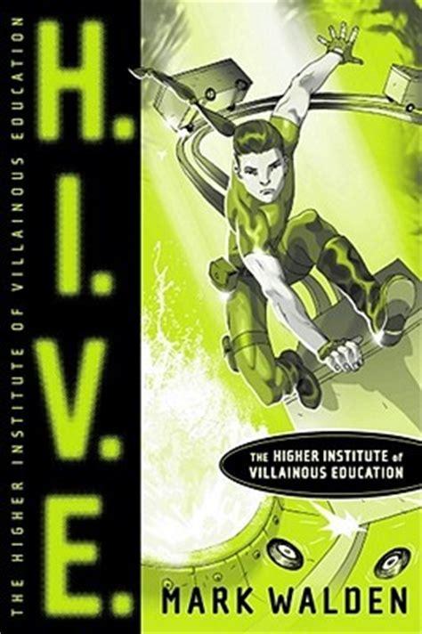 books hive series h i v e higher institute of villainous education h i v e