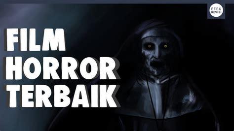 Film Horror Paling Recommended | 7 film horror paling seram 2017 youtube
