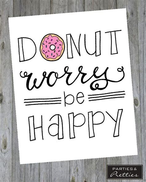 printable doodle quotes donut worry be happy handlettered quote print happy