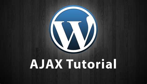 tutorial ajax wordpress wordpress ajax tutorial using jquery in hindi