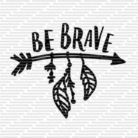 eps native format be brave arrow svg cut file decal vector silhouette
