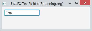 javafx text field layout hướng dẫn sử dụng javafx textfield