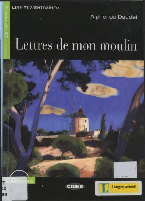 les lettres de mon moulin libro libraccio it lettres de mon moulin