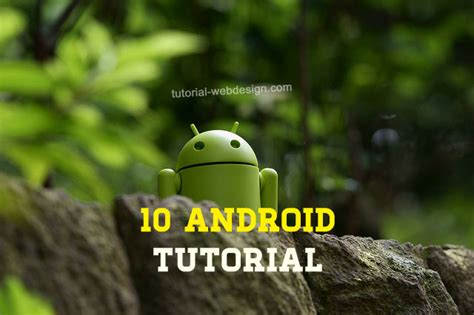 tutorial android untuk pemula palar 10 tutorial android untuk pemula