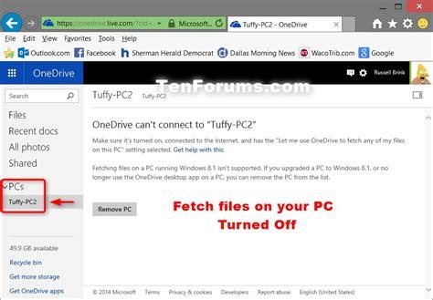 windows 10 onedrive tutorial turn on or off onedrive fetch files in windows 10 windows