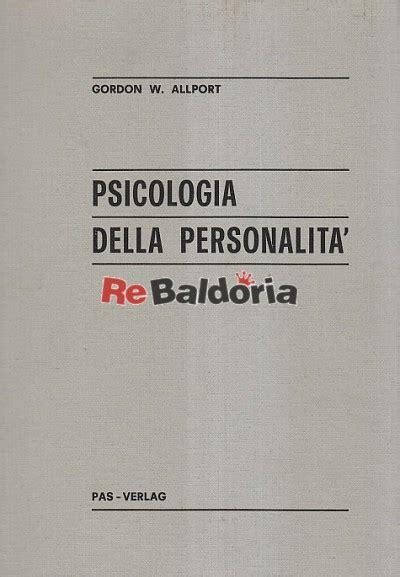 libreria italiana zurigo psicologia della personalit 224 gordon w allport pas