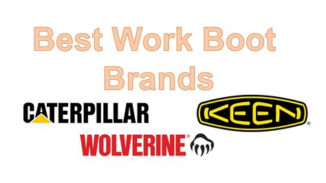 best work boot brands the best work boot brands in the market