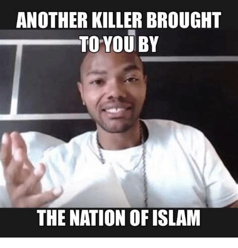 Meme Islam - another killer brought to you by the nation of islam
