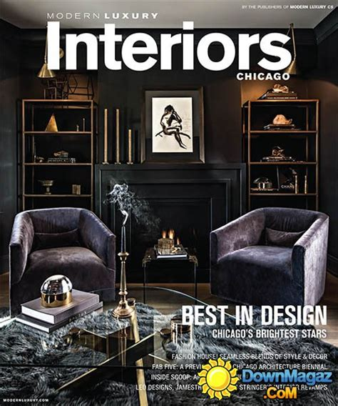 homes and interiors magazine modern luxury interiors chicago winter 2015