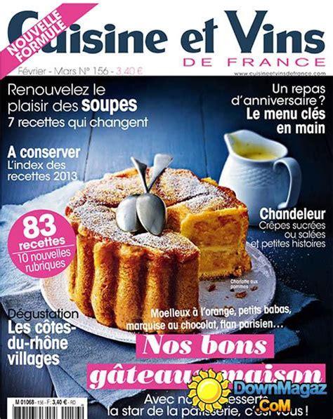 magazine cuisine et vins cuisine et vins de f 233 vrier mars 2014 no 156