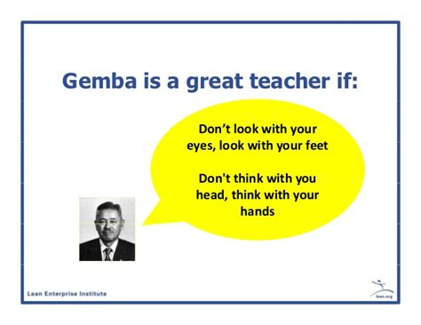 going to see a about a go and see why go to the gemba and what to do when you are there