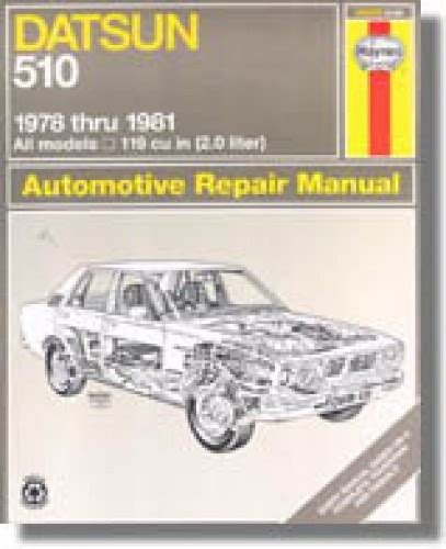 what is the best auto repair manual 1981 plymouth reliant auto manual haynes datsun 510 1978 1981 auto repair manual