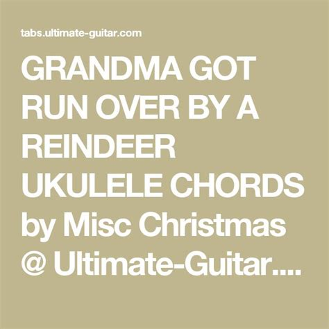 grandma got run over by a reindeer chords the 509 best songs to learn images on pinterest ukulele