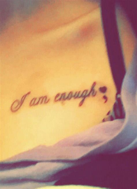 i am tattoo i am enough