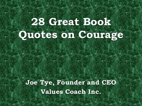 bare bravery how to be creatively courageous books 28 great book quotes on courage