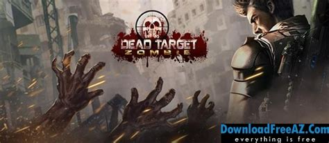 download game dead target zombie mod apk data dead target zombie v2 8 7 apk mod gold cash android