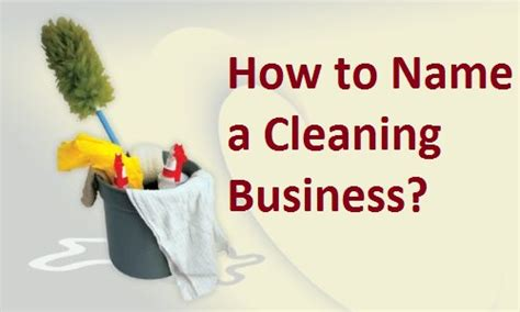 how to name a cleaning services business so you are