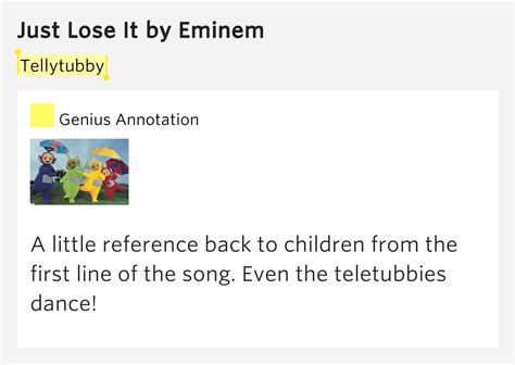eminem just lose it lyrics tellytubby just lose it by eminem