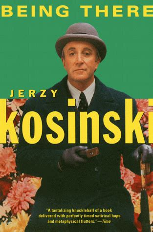 on being books review of jerzy kosinski s being there brothersjudd
