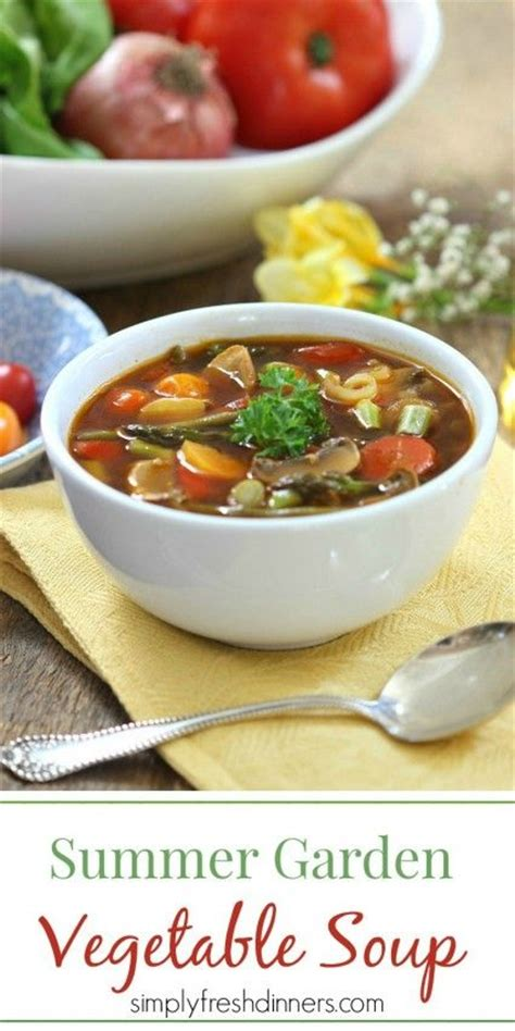 Garden Vegetable Soup Recipe Garden Vegetable Soup Recipes
