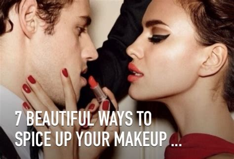 Tips Spice Up Your by 7 Beautiful Ways To Spice Up Your Makeup Trusper