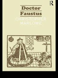 Doctor Faustus Essay by Dr Faustus Condemned From The Beginning An Essay On Quot The Tragical History Of Dr Faustus Quot By