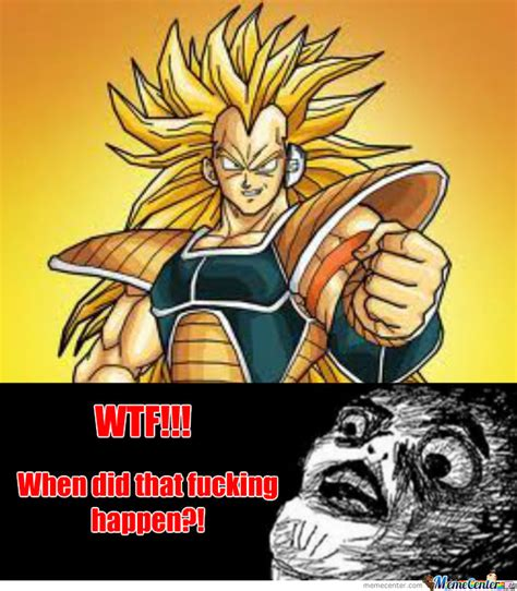 Super Saiyan Meme - raditz a super saiyan by emperorgeek99 meme center