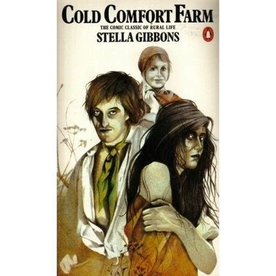 cold comfort farm what was in the woodshed i saw something nasty in the woodshed by stella gibbons