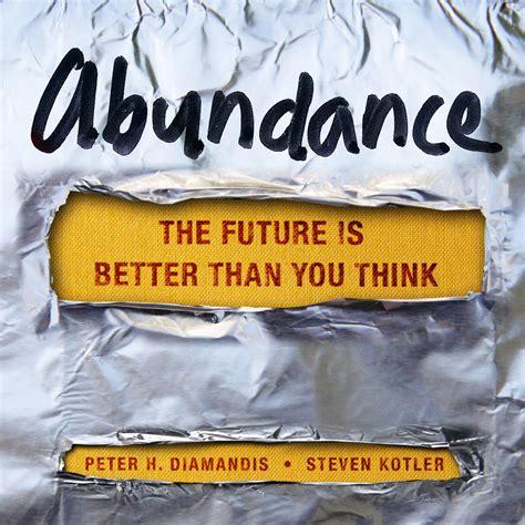 145161683x abundance the future is better abundance audiobook listen instantly