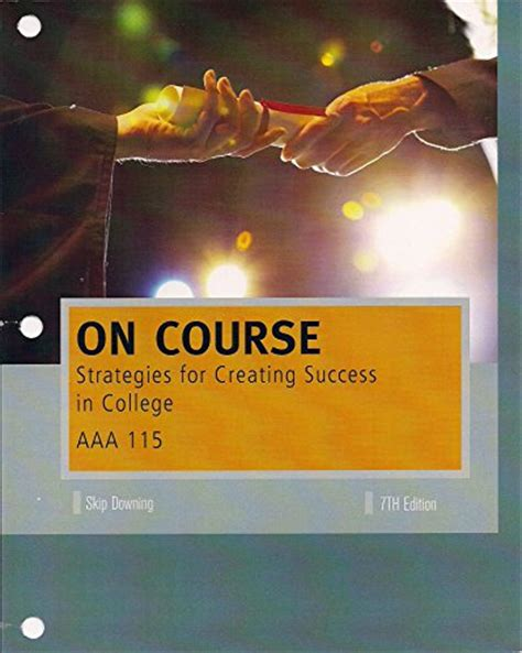 on course strategies for creating success in college aaa