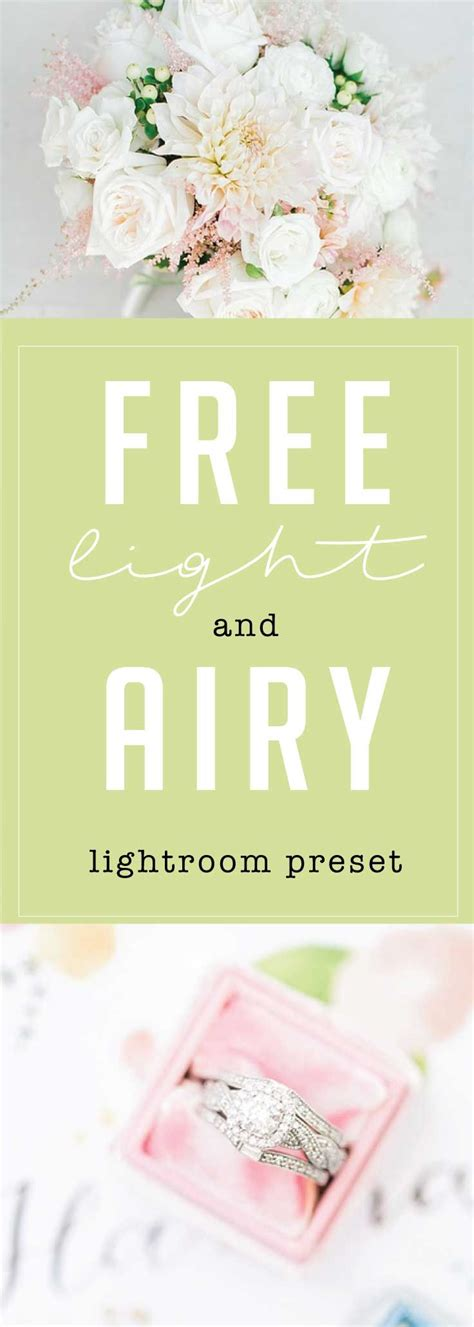 light and airy photo editing free light and airy lightroom preset from brittley