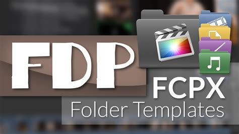 fcp x templates how to use fcpx folder templates with cut pro x