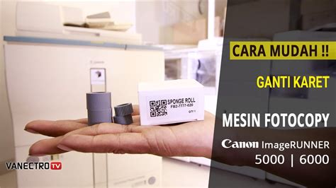Hardisk Mesin Fotocopy Ir 6000 panduan mudah ganti karet penarik kertas mesin fotocopy