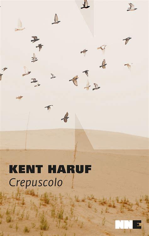 resta con me testo resta con me il crepuscolo di kent haruf la balena