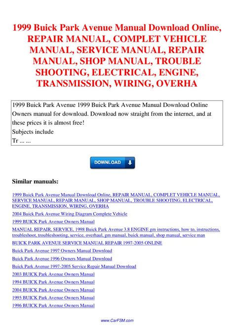 service manual 1994 buick coachbuilder transmission repair manual service manual 1999 buick park avenue manual repair manual complet vehicle manual service manual repair manual
