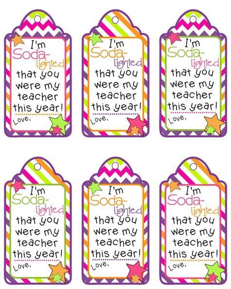 printable gift tags teacher appreciation teacher appreciation gift tag im soda lighted that you