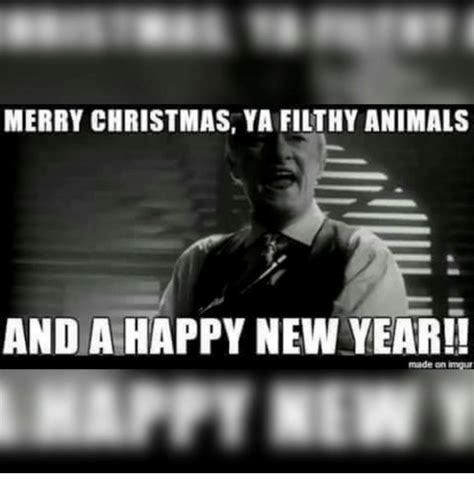 Merry Christmas Ya Filthy Animal Meme - 25 best memes about merry christmas ya filthy animal and