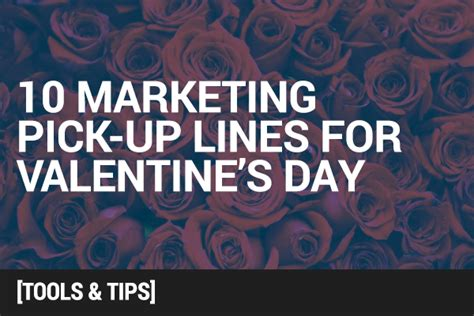 10 Up Lines by 10 Marketing Up Lines For S Day