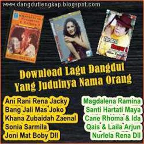 download mp3 dangdut surat undangan daftar lagu yang judulnya nama orang blog dangdut indonesia