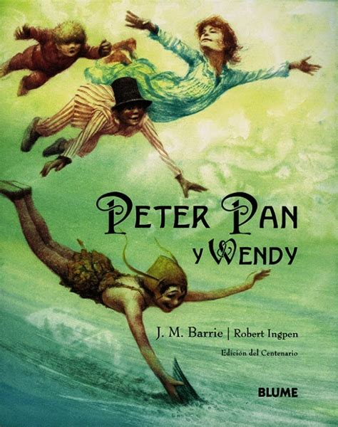 libro peter pan illustrated with excelente entre la tinta y el papel