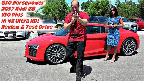 audi r8 v10 plus horsepower the new 2017 audi r8 v10 plus 610 horsepower test drive
