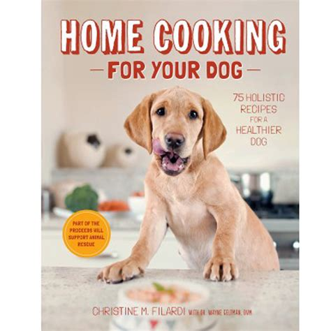 cooking for dogs home cooking for your book with same day shipping baxterboo