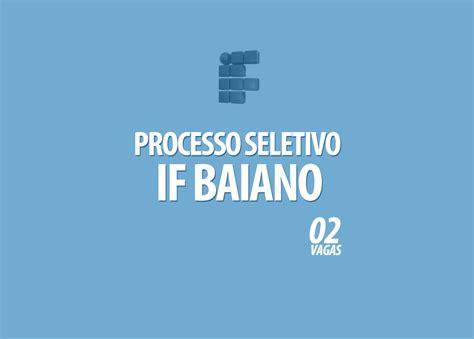processo seletivo exrcito 2016 edital processo seletivo do if baiano edital 052 2016